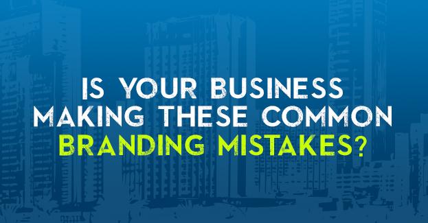 branding mistakes, branding, corporate branding